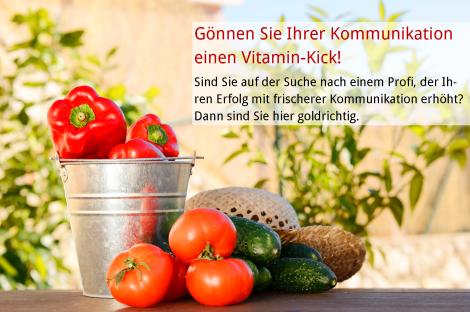 Vitamin-Kick für Ihre Kommunikation